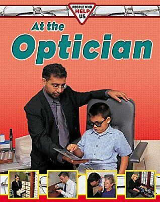 At The Optician (People Who Help Us) By Chancellor, Deborah Hardback Book The • 77.99£