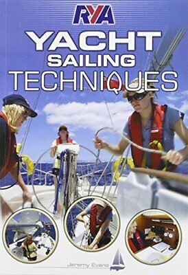 £10.99 • Buy RYA Yacht Sailing Techniques By Evans, Jeremy Paperback Book The Cheap Fast Free