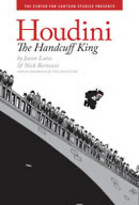 Houdini : The Handcuff King By Jason Lutes • 2.93£