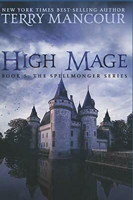 AU57.39 • Buy High Mage: Book Five Of The Spellmonger Series By Mancour, Terry|Harris, Emil…