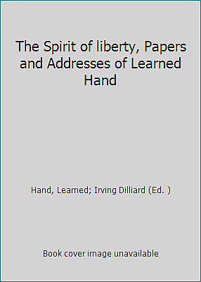 £26.46 • Buy The Spirit Of Liberty, Papers And Addresses Of Learned Hand