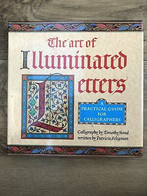 The Art Of Illuminated Letters By Patricia Seligman - Hardback Book  • 8.80£