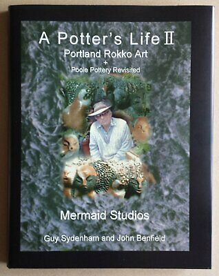 £20 • Buy A Potters Life II. Poole Pottery Revisited By   Guy Sydenham And John Benfield