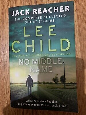 No Middle Name : (Jack Reacher) By Lee Child (paperback) Short Stories • 1.50£