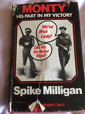 Monty: His Part In My Victory By Milligan, Spike Hardback Book The Cheap Fast • 2.30£