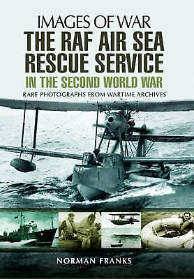 £9.99 • Buy RAF Air Sea Rescue Service In The Second World War (Images Of War), The WW2 Book