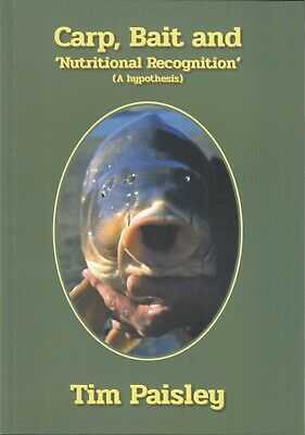 £17.45 • Buy PAISLEY TIM FISHING BOOK CARP BAIT AND NUTRITIONAL RECOGNITION Paperback NEW