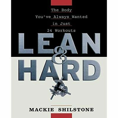 £14.20 • Buy Lean And Hard: The Body Youve Always Wanted In Just 24  - Paperback NEW MacKie S