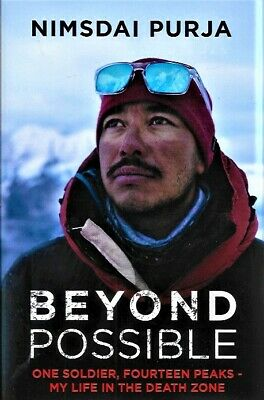 £19.99 • Buy SIGNED BEYOND POSSIBLE One Soldier, Fourteen Peaks NIMSDAI PURJA NEW FIRST ED HB