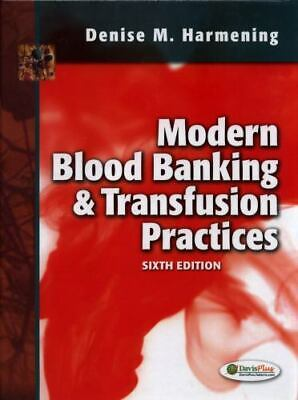 £21.98 • Buy Modern Blood Banking And Transfusion Practices 6/e By Denise M Harmening 3/23/21