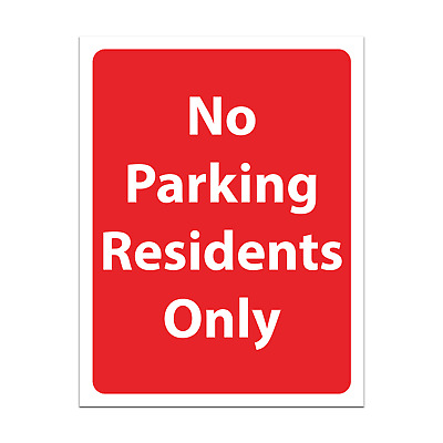 £2.90 • Buy No Parking Residents Only Sign Private Parking Signage Sticker / Rigid Sign