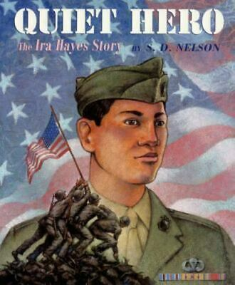 $ CDN8.31 • Buy Quiet Hero : The Ira Hayes Story By S. D. Nelson