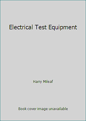 £11.38 • Buy Electrical Test Equipment By Harry Mileaf
