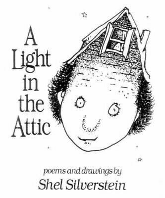 A Light In The Attic By Shel Silverstein • 3.07£