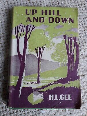 £7.50 • Buy Up Hill And Down By H.L. Gee. THE EPWORTH PRESS. ( Hardback.1946)