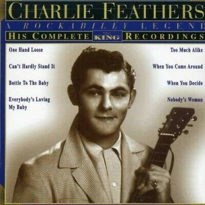£11.44 • Buy Charlie Feathers - His Complete King Recordings New Cd
