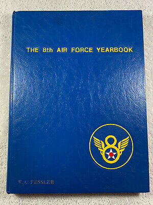 $24.95 • Buy 1981 The 8th Air Force Yearbook John H. Woolnough USAF Military History Pics