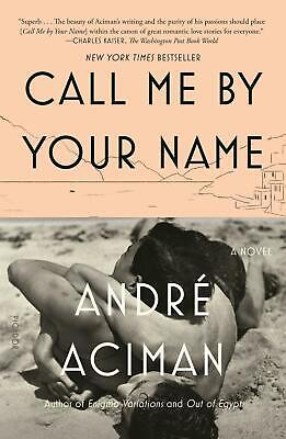 AU27.81 • Buy Call Me By Your Name - Andre Aciman -  9780312426781