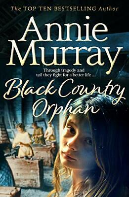 £9.01 • Buy Black Country Orphan By Annie Murray New Book