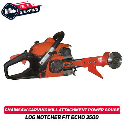 £91.29 • Buy Chainsaw Carving Mill Attachment Power Gouge Log Notcher Fit Echo 3500 Tool New