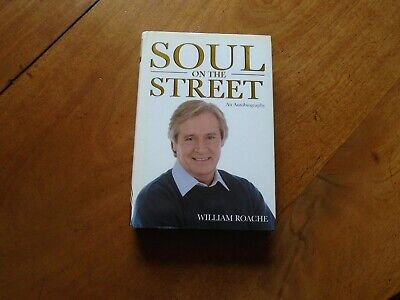 £10.99 • Buy William Roache Signed Soul On The Street An Autobiography