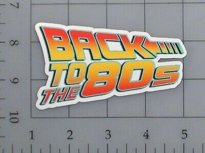 AU5.15 • Buy Back To The 80s Sticker Retro Skate Cell Phone Laptop Vinyl Decal