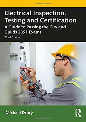 £22.01 • Buy Electrical Inspection  Testing And Certification: A Gu By Michael Drury New Book