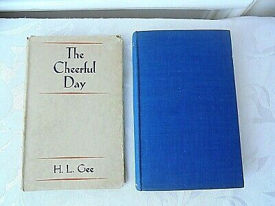 £11.99 • Buy Rare 1st Edition 1934 The Cheerful Day, H. L. Gee Hardback With Dust Jacket