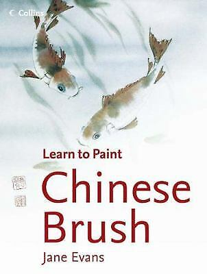 £9.78 • Buy Chinese Brush (Collins Learn To Paint) By Evans, Jane