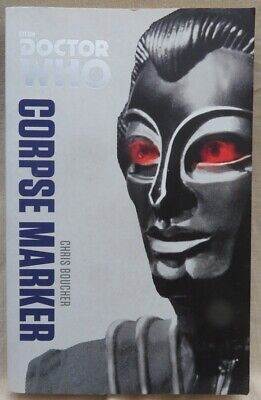 BBC Books - DOCTOR WHO - CORPSE MARKER - Chris Boucher Paperback 2014 • 0.10£