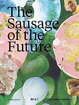 £20.20 • Buy The Sausage Of The Future By Carolien Niebling New Book