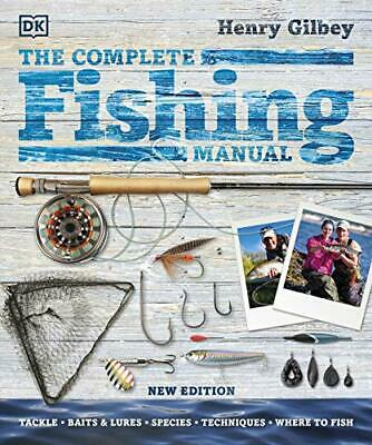 £15.03 • Buy The Complete Fishing Manual: Tackle * Baits & Lures * S By Henry Gilbey New Book