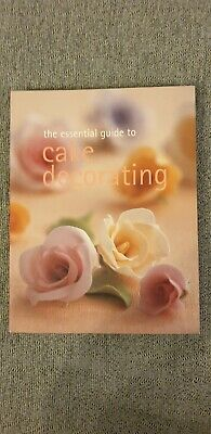 The Essential Guide To Cake Decorating By Murdoch Books Test Kitchen Paperback • 3£