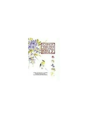 £37.09 • Buy The Chinese Brush Painting Bible: Over 200 Motifs With Step-B... By Dwight, Jane