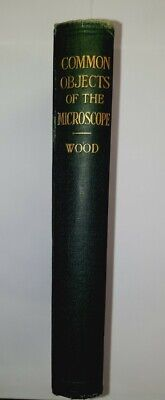 £12 • Buy Common Objects Of The Microscope By Rev J G Wood Revised By Bousfield Hardback