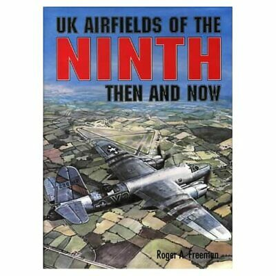 £24.51 • Buy UK Airfields Of The Ninth: Then And Now (After The Batt - HardBack NEW Freeman,