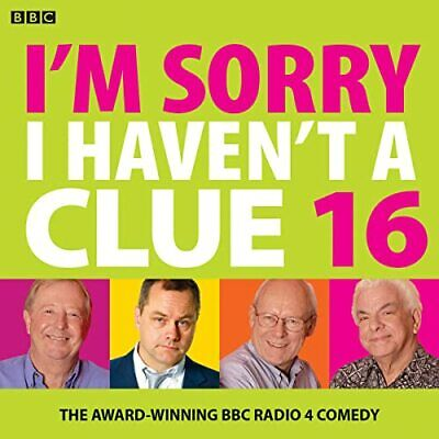 £6.23 • Buy I'm Sorry I Haven't A Clue 16: The Award Winning BBC Radio 4 Comedy By BBC Book