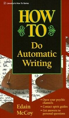 How To Do Automatic Writing By McCoy, Edain Paperback Book The Cheap Fast Free • 19.09£