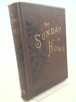 £32.72 • Buy The Sunday At Home 1889-90: A Family Magazine For Sabbath Reading