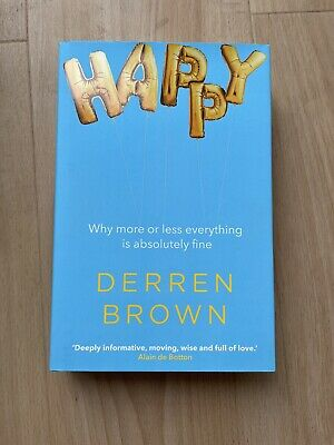 £150 • Buy Signed Book Happy: Why More Or Less Everything Is Absolutely Fine Derren Brown