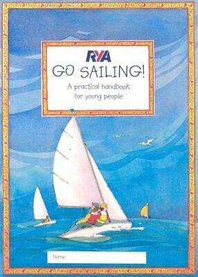£12.75 • Buy RYA Go Sailing: A Practical Guide For Young People (Ro By Claudia Myatt New Book
