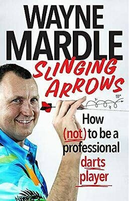 £17.05 • Buy Slinging Arrows: How (not) To Be A Professional Darts P By Wayne Mardle New Book