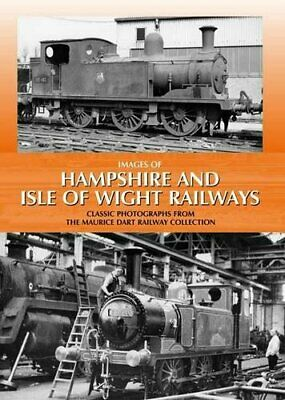 £6.49 • Buy Images Of Hampshire And Isle Of Wight Railways By Dart, Maurice Hardback Book