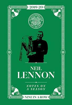 £8.99 • Buy Neil Lennon: Notes On A Season: Celtic FC By Celtic FC Book The Cheap Fast Free