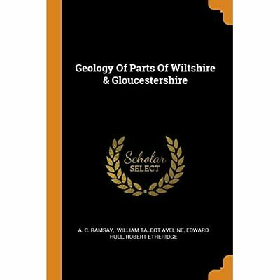 £11.95 • Buy Geology Of Parts Of Wiltshire & Gloucestershire - Paperback / Softback NEW Ramsa