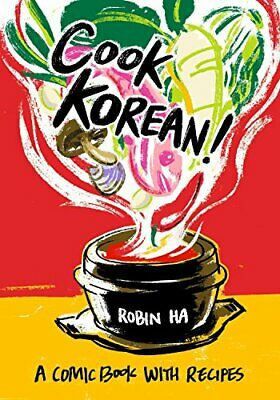 £14.16 • Buy Cook Korean!: A Comic Book With Recipes By Robin Ha (Paperback 2016) New Book