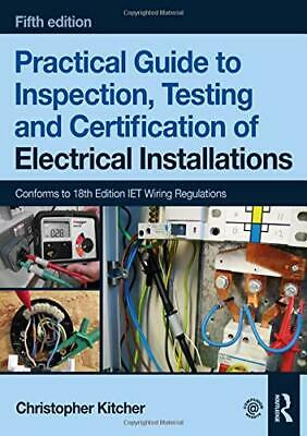 £35.15 • Buy Practical Guide To Inspection Testing And Certification Of Electrical Installati