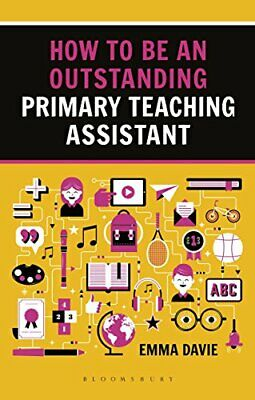 £17.14 • Buy How To Be An Outstanding Primary Teaching Assistant By Emma Davie (Paperback 201