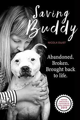 £12.38 • Buy Saving Buddy: The Heartwarming Story Of A Very Special Rescue By Nicola Owst (Ha