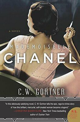 £6.49 • Buy Mademoiselle Chanel: A Novel By Gortner, C. W. Book The Cheap Fast Free Post